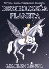 Brzoklizeća planeta – IV deo serijala Vremenski kvartet