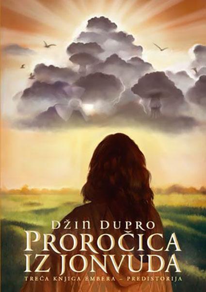 Knjige Embera, 3. deo – Proročica iz Jonvuda