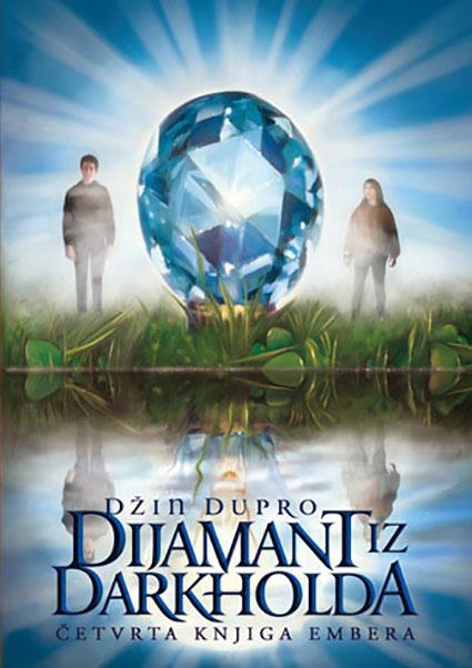 Knjige Embera, 4. deo – Dijamant iz Darkholda