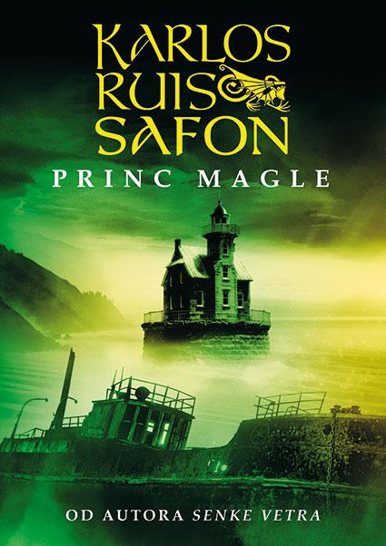 Trilogija magle, 1. deo – Princ magle