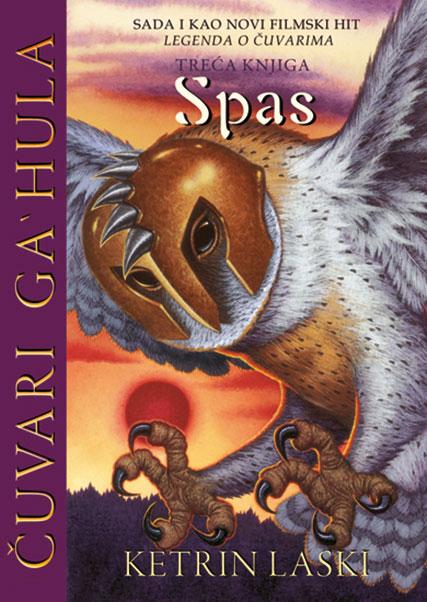 Čuvari Ga'hula, 3. deo – Spas
