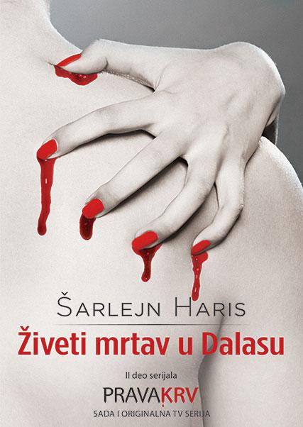 Prava krv, 2. deo – Živeti mrtav u Dalasu