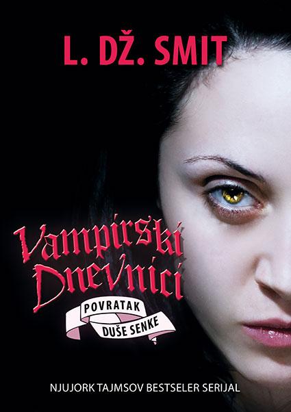 Vampirski dnevnici, 6. deo – Povratak: Duše senke