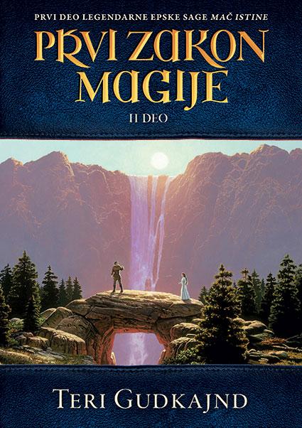 Mač istine, 2. deo – Prvi zakon magije