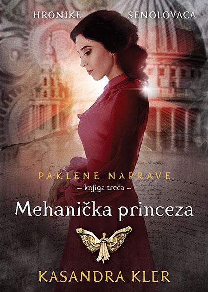 Paklene naprave, 3. deo – Mehanička princeza