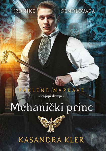 Paklene naprave, 2. deo – Mehanički princ