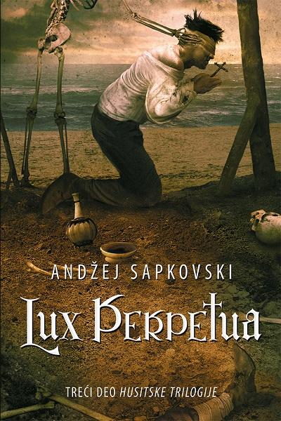 Husitska trilogija, 3. deo – Lux perpetua