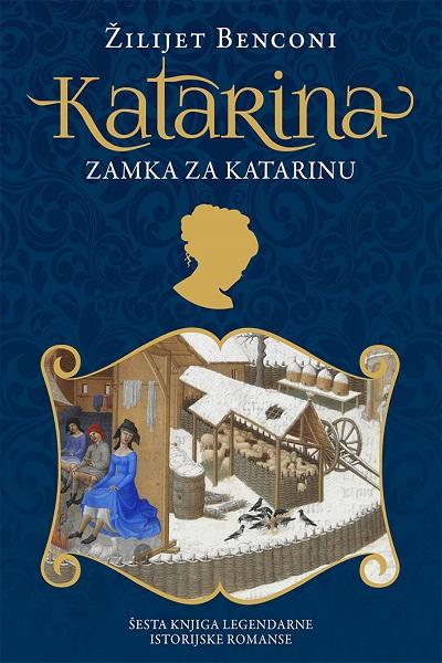 Katarina, 6. deo – Zamka za Katarinu
