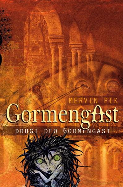 Gormengast, 2. deo – Gormengast