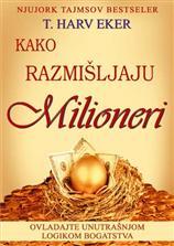 Kako razmišljaju milioneri